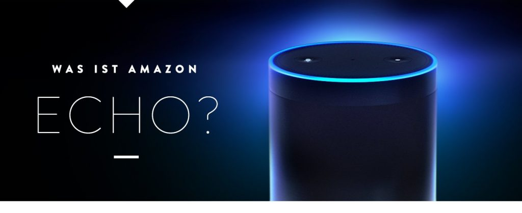 Amazon Echo & Echo Dot - Was ist Amazon Echo